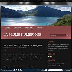 Les tirets en typographie française - La Plume numérique