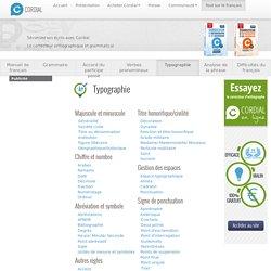 TYPOGRAHIE FRANCAISE : Manuel de typographie en ligne