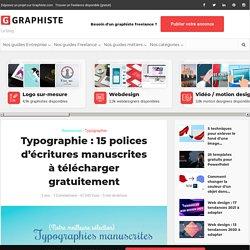 Typographie : 15 polices d'écritures manuscrites à télécharger gratuitement