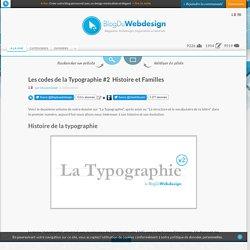 Les codes de la Typographie #2 – Histoire et Familles - typographie