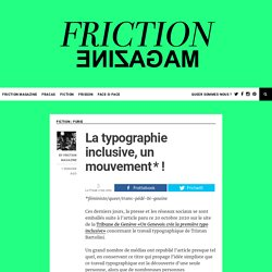 La typographie inclusive, un mouvement * !