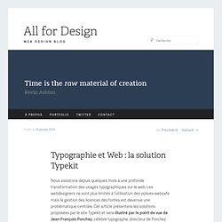 Typographie et Web : la solution Typekit | All For Design