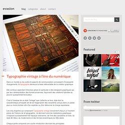 Typographie vintage à l'ère du numérique - Magazines / Livres