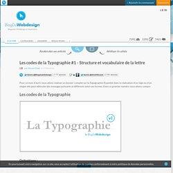 Les codes de la Typographie #1 - Structure et vocabulaire de la lettre - typographie