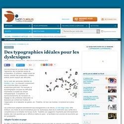 Des typographies idéales pour les dyslexiques