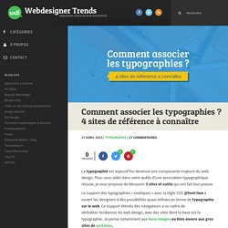 Comment associer les typographies ? 4 sites de référence à connaître