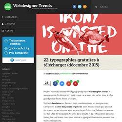 22 typographies gratuites à télécharger (décembre 2015)