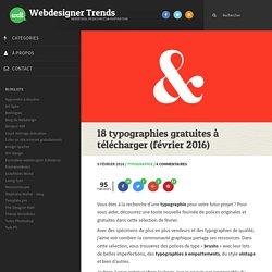 18 typographies gratuites à télécharger (février 2016)