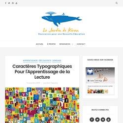 Caractères Typographiques Pour l'Apprentissage de la Lecture