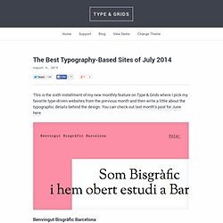 The Best Typography-Based Sites of July 2014 — Type & Grids