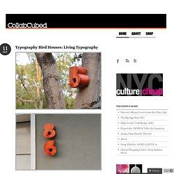 Typography Bird Houses: Living Typography «