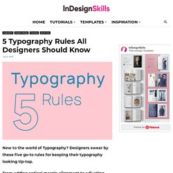 5 Typography Rules All Designers Should Know