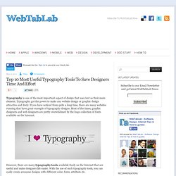 Top 10 Most Useful Typography Tools To Save Designers Time And Effort