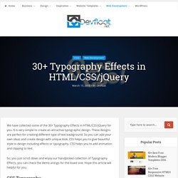30+ Typography Effects in HTML/CSS/jQuery