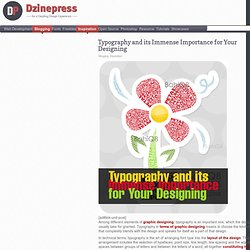 Typography and its Immense Importance for Your Designing