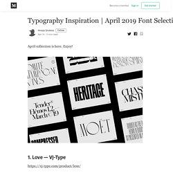 April 2019 Font Selection - Hrvoje Grubisic - Medium