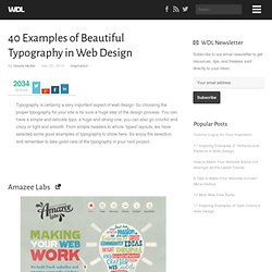 40 Examples of Beautiful Typography in Web Design