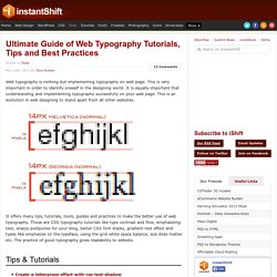 Ultimate Guide of Web Typography Tutorials, Tips and Best Practices