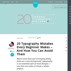 20 Typography Mistakes Every Beginner Makes – And How You Can Avoid Them
