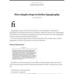 Five simple steps to better typographyMark Boulton