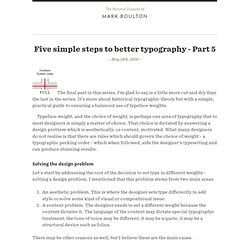 Five simple steps to better typography ? Part 5Mark Boulton