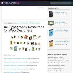 101 Typography Resources for Web Designers | Vandelay Design Blog