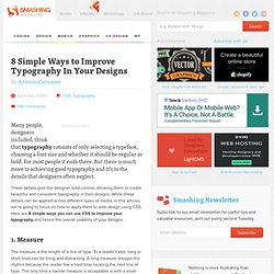 8 Simple Ways to Improve Typography In Your Designs - Smashing Magazine
