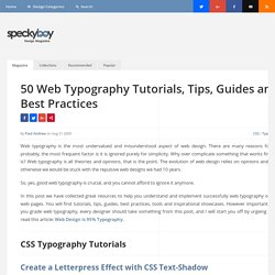 50 Essential Web Typography Tutorials, Tips, Guides and Best Practices