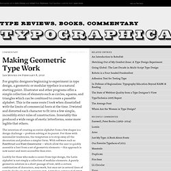 Making Geometric Type Work | Typography Commentary