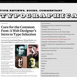 """Cure for the Common Font"" — A Web Designer's Introduction to Typeface Selection"
