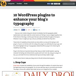 10 WordPress plugins to enhance your blog's typography