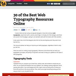 30 of the Best Web Typography Resources Online | Webdesigner Dep