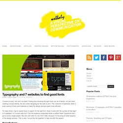 Typography and 7 websites to find good fonts