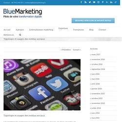 Typologie et usages des médias sociaux - BlueMarketing