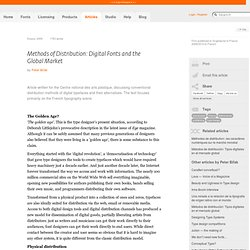 Methods of Distribution: Digital Fonts and the Global Market by Peter Biľak