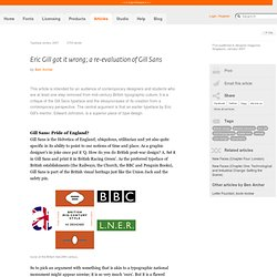 Eric Gill got it wrong; a re-evaluation of Gill Sans by Ben Archer