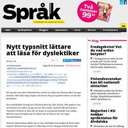 Nytt typsnitt lättare att läsa för dyslektiker