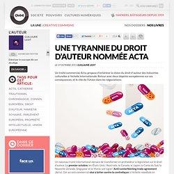 Une tyrannie du droit d'auteur nommée ACTA