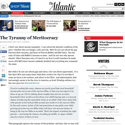 The Tyranny of Meritocracy - Megan McArdle - Business