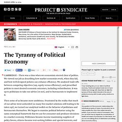 The Tyranny of Political Economy by Dani Rodrik