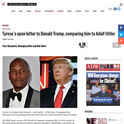 Tyrese's open letter to Donald Trump, comparing him to Adolf Hitler