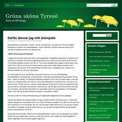 Gröna sköna Tyresö » Därför lämnar jag mitt drömjobb