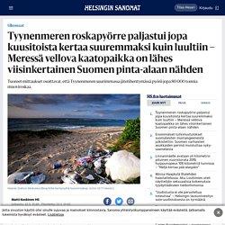 Tyynenmeren roskapyörre paljastui jopa kuusitoista kertaa suuremmaksi kuin luultiin – Meressä vellova kaatopaikka on lähes viisinkertainen Suomen pinta-alaan nähden - Ulkomaat