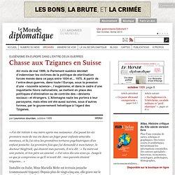 Chasse aux Tziganes en Suisse, par Laurence Jourdan