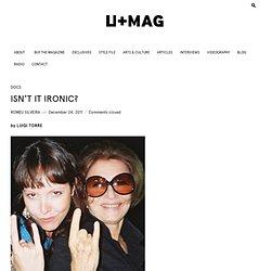 ISN'T IT IRONIC? - U+MAG