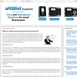 uAttend Australia: What is buddy punching and how to prevent it?