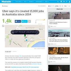 Uber says it's created 15,000 jobs in Australia since 2014