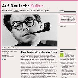Über den Schriftsteller Max Frisch
