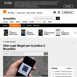 Uber jugé illégal par la justice à Bruxelles