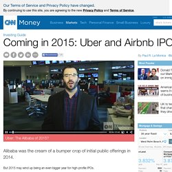Uber tops the 2015 IPO wish list - Dec. 29, 2014
